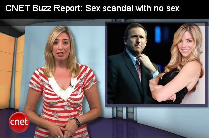 CNET Buzz Report Sex Scandal no Sex